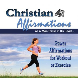 Christian power affirmations