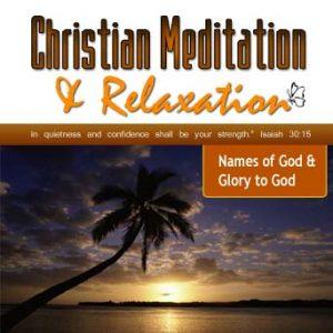 blessed be name of god christian meditation