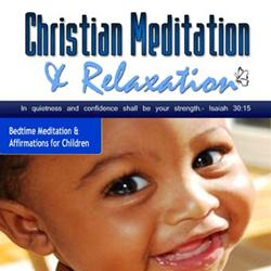Bedtime Blessing Christian Meditation for Children