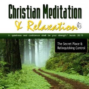 Secret Place Meditation