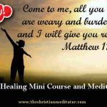Inner Healing Christian Meditation Mini Course