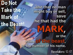 No matter what, do not take the mark of the beast. Click on photo to learn more.
