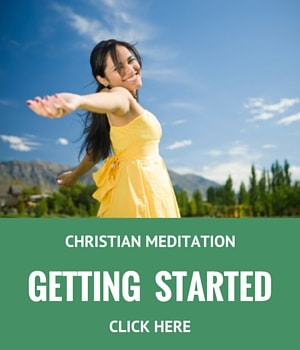getting started with Christian Meditation