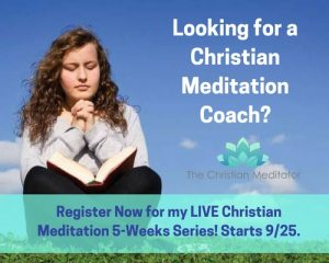 Looking for a Christian Meditator Coach?Lookin for a Christian Meditator Coach