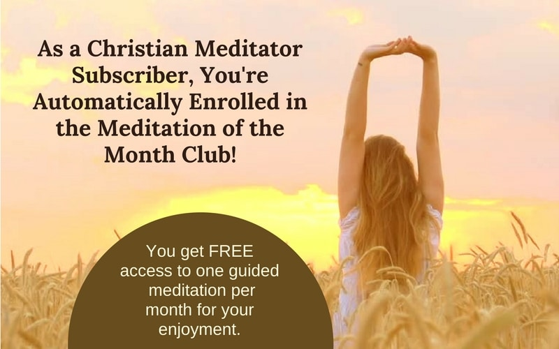Join the Christian Meditation of the Month Club