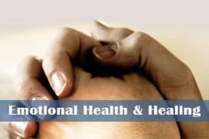 Emotional Health and Healing