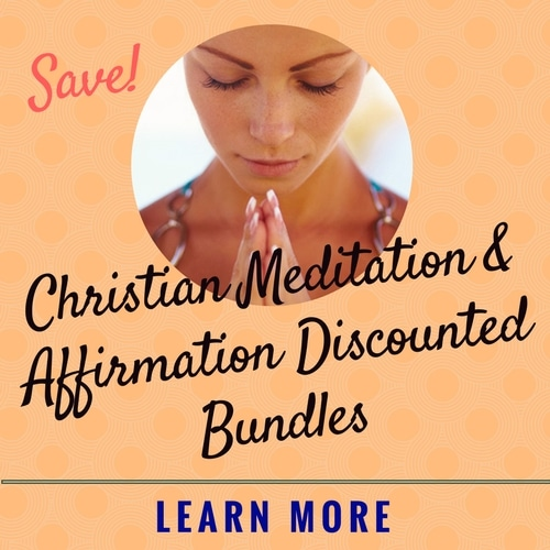 save on christian meditation and affirmation bundles