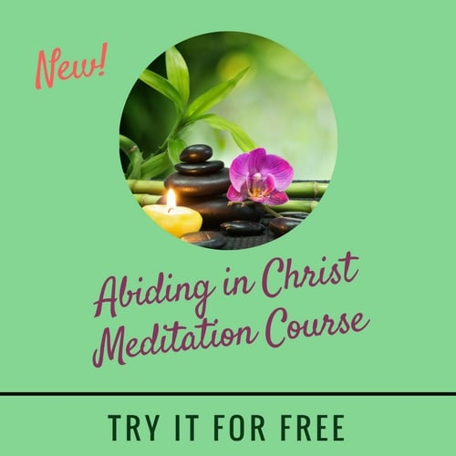 Abiding in Christ Christian Meditation Course
