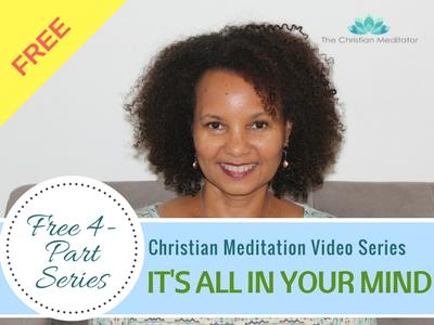 FREE CHRISTIAN MEDITATION VIDEO SERIES